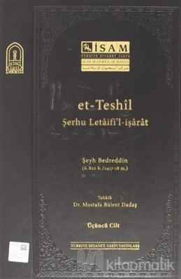 Et Teshil Şerhu Letaifil İşarat ( 3.Cilt ) (Ciltli) Şeyh Bedreddin