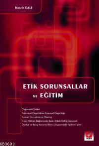 Etik Sorunsallar ve Eğitim