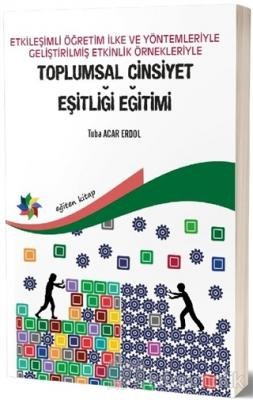 Etkileşimli Öğretim İlke ve Yöntemleriyle Geliştirilmiş Etkinlik Örnekleriyle Toplumsal Cinsiyet Eşitliği Eğitimi
