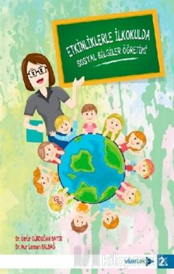 Etkinliklerle İlkokulda Sosyal Bilgiler Öğretimi