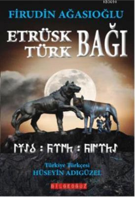 Etrüsk Türk Bağı