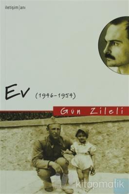 Ev (1946-1954) Gün Zileli