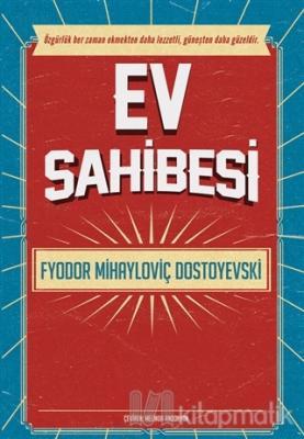 Ev Sahibesi Fyodor Mihayloviç Dostoyevski