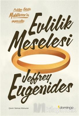 Evlilik Meselesi Jeffrey Eugenides