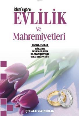 Evlilik ve Mahremiyetleri