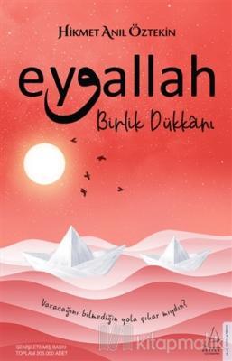 Eyvallah - Birlik Dükkanı Hikmet Anıl Öztekin