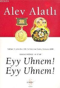 Eyy Uhnem! Eyy Uhnem! Gogol'ün İzinde - 3. Kitap