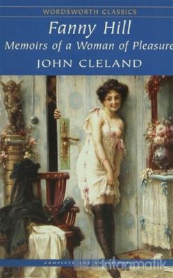 Fanny Hill - Memoirs of a Woman of Pleasure John Cleland