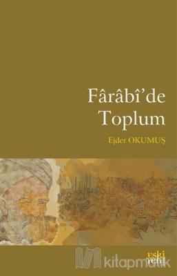 Farabi'de Toplum Ejder Okumuş