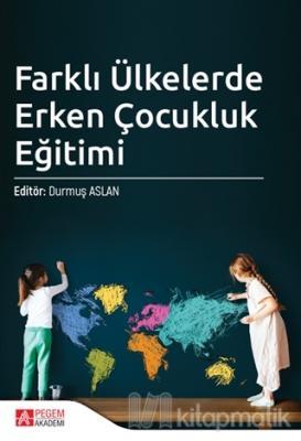 Farklı Ülkelerde Erken Çocukluk Eğitimi Şule Kavak