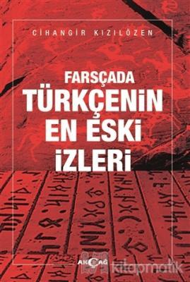Farsçada Türkçenin En Eski İzleri