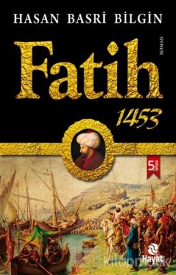 Fatih 1453 Hasan Basri Bilgin