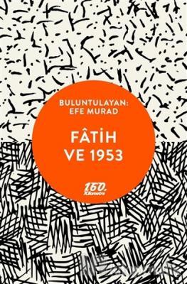 Fatih ve 1953