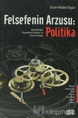 Felsefenin Arzusu: Politika