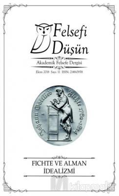 Felsefi Düşün Akademik Felsefe Dergisi Sayı : 11 Ekim 2018