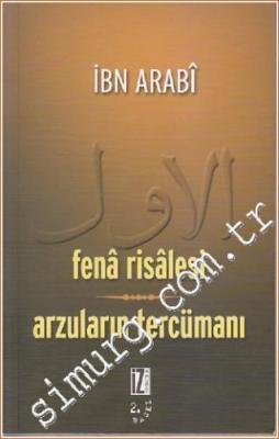 Fenâ Risalesi / Arzuların Tercümanı
