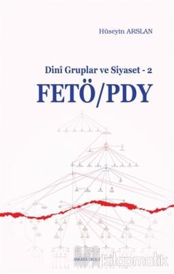 FETÖ/PDY - Dini Gruplar ve Siyaset - 2