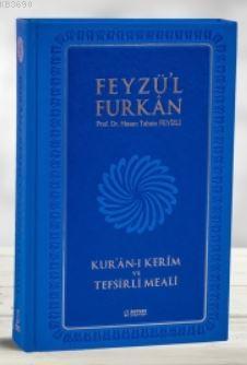 Feyzü'l Furkan Kur'ân-ı Kerîm ve Tefsirli Meali (Büyük Boy - Mushaf ve Meal - Mıklepli) MAVİ