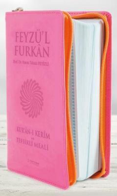 Feyzü'l Furkan Kur'an-ı Kerim ve Tefsirli Meali (Cep Boy - Fermuarlı)