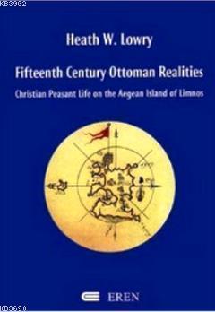 Fifteenth Century Ottoman Realities (Ciltli)