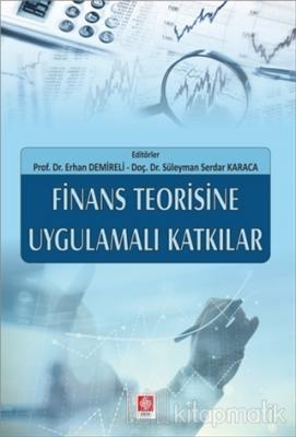 Finans Teorisine Uygulamalı Katkılar