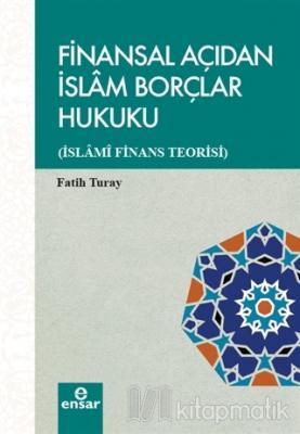 Finansal Açıdan İslam Borçlar Hukuku