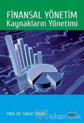 Finansal Yönetim: Kaynakların Yönetimi