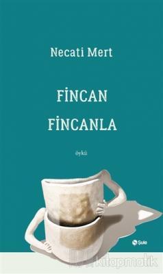 Fincan Fincanla