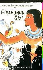 Firavunun Gizi - Eğlenceli Serüvenler 6