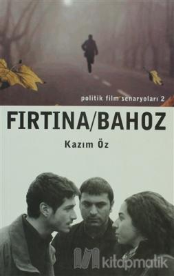 Fırtına/Bahoz