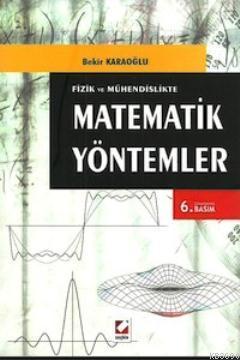Fizik ve Mühendislikte Matematik Yöntemler