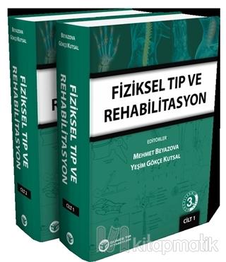 Fiziksel Tıp ve Rehabilatasyon (Ciltli)