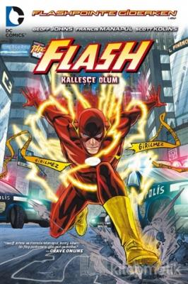 Flash - Kalleşçe Ölüm