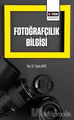 Fotoğrafçılık Bilgisi Tugay Arat