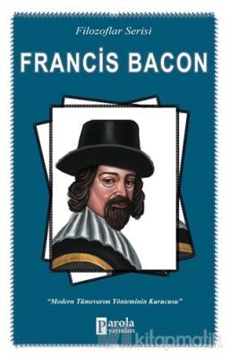 Francis Bacon (Filozoflar Serisi)