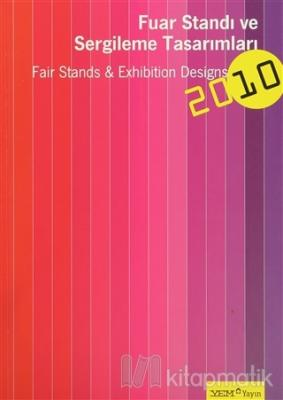 Fuar Standı ve Sergileme Tasarımları - 2010 / Fair Stands and Exhibition Designs 2010