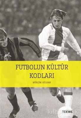 Futbolun Kültür Kodları
