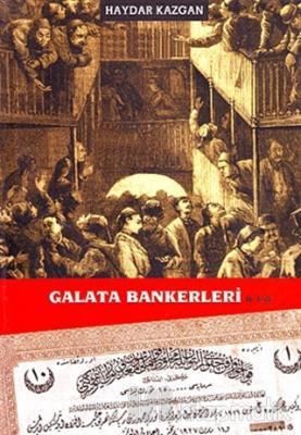 Galata Bankerleri Cilt: 2