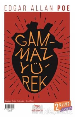 Gammaz Yürek - Dönüşüm
