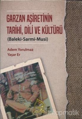 Garzan Aşiretinin Tarihi Dili ve Kültürü