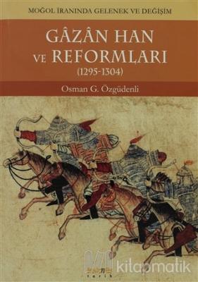 Gazan Han ve Reformları (1295 - 1304)