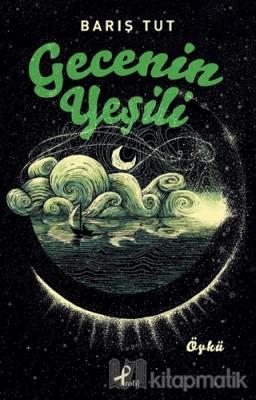 Gecenin Yeşili
