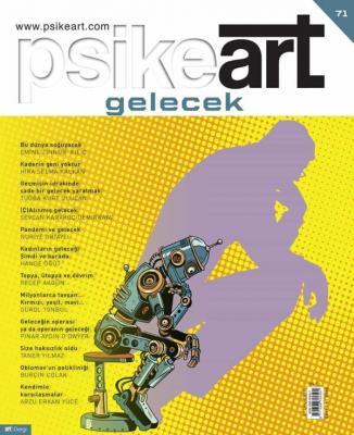 Psikeart Dergisi Sayı 71: Gelecek