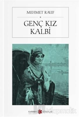 Genç Kız Kalbi (Cep Boy) Mehmet Rauf