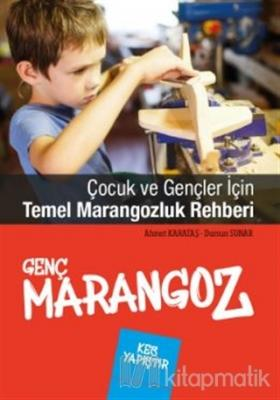 Genç Marangoz Ahmet Karataş