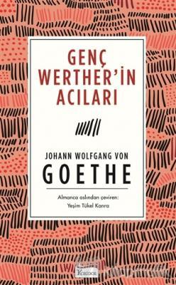 Genç Werther'in Acıları (Ciltsiz) Johann Wolfgang Von Goethe