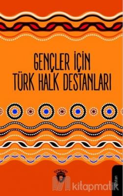 Gençler İçin Türk Halk Destanları