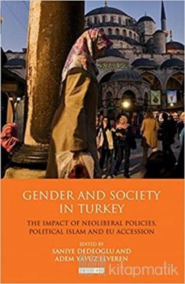 Gender And Society In Turkey (Ciltli)