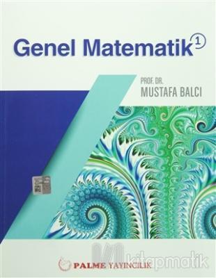 Genel Matematik 1 Mustafa Balcı