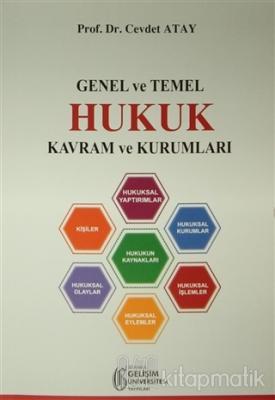 Genel ve Temel Hukuk Kavram ve Kurumları